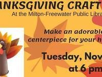 Thanksgiving Craft Night @ Milton-Freewater Public Library