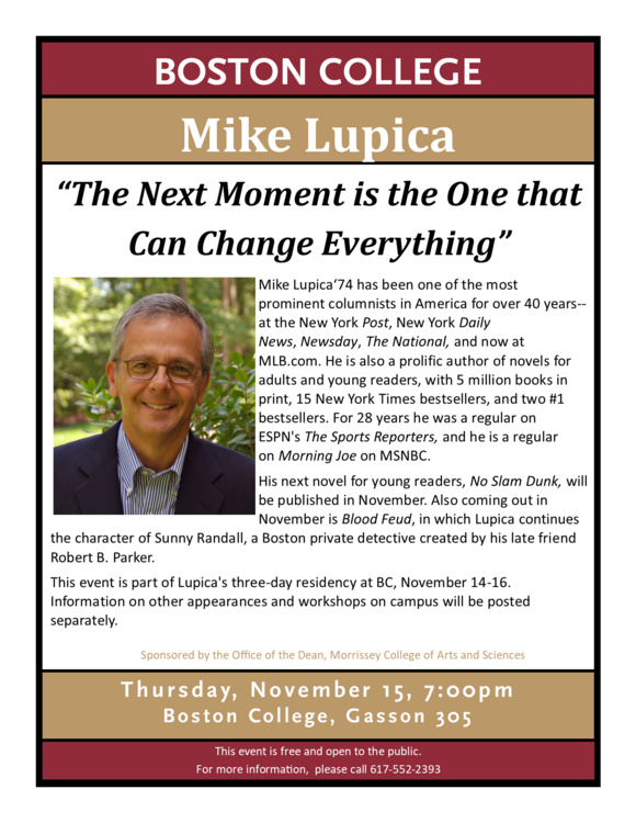 """Mike Lupica - """"The Next Moment is the One that Can Change Everything"""""""