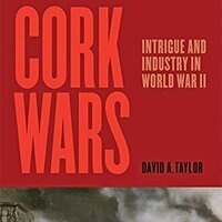 Writers LIVE: David Taylor, Cork Wars: Intrigue and Industry in World War II