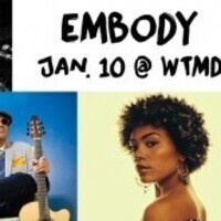 SOLD OUT - EMBODY with Raul Midon, Madison McFerrin, Shodekeh, Shurmi Dhar and more
