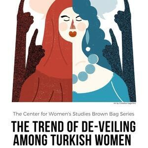 The Trend of De-Veiling Among Turkish Women: An Intersection of the Personal and Political