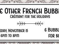 French Bubbles Tasting! Cremant For The Holidays @ The Thief Fine Wine and Beer