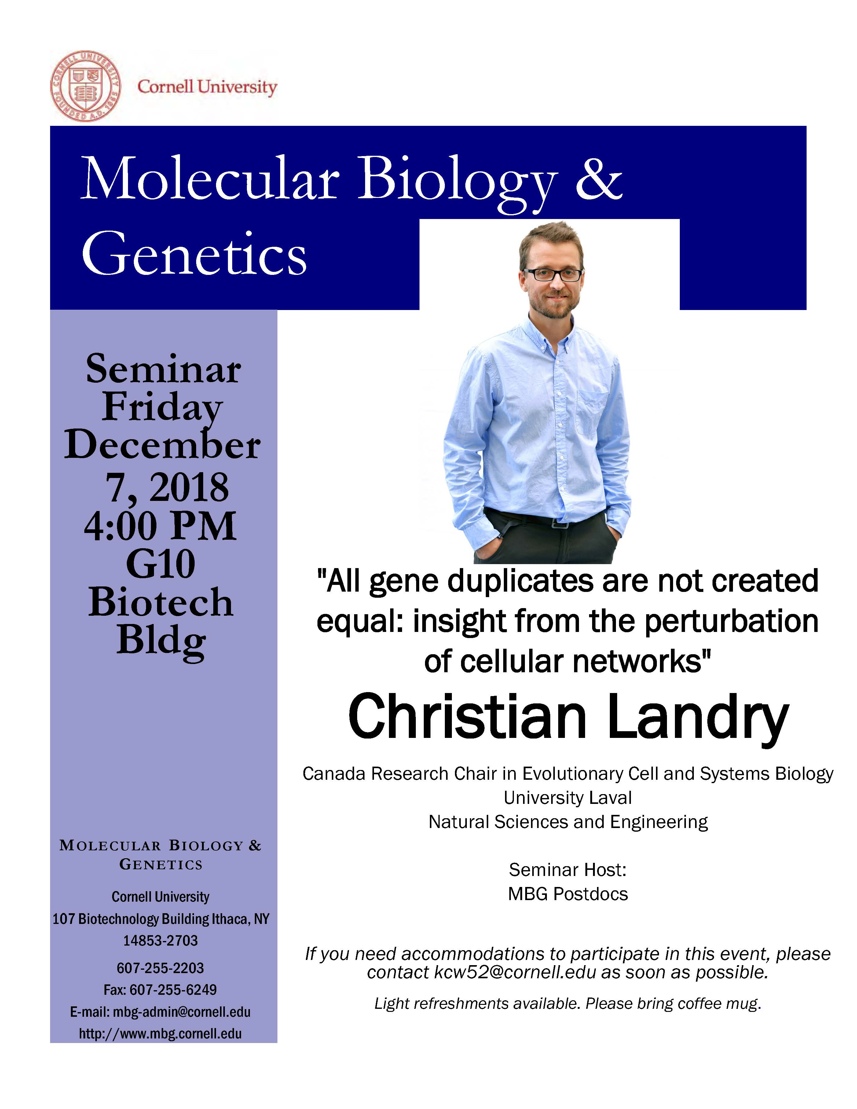 """MBG Friday Seminar with Christian Landry """"All gene duplicates are not created equal: insight from the perturbation of cellular networks"""""""