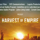 Harvest of Empire: The Untold Story of Latinos in America