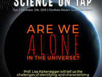 "Science on Tap: ""Are we alone in the Univerise?"""