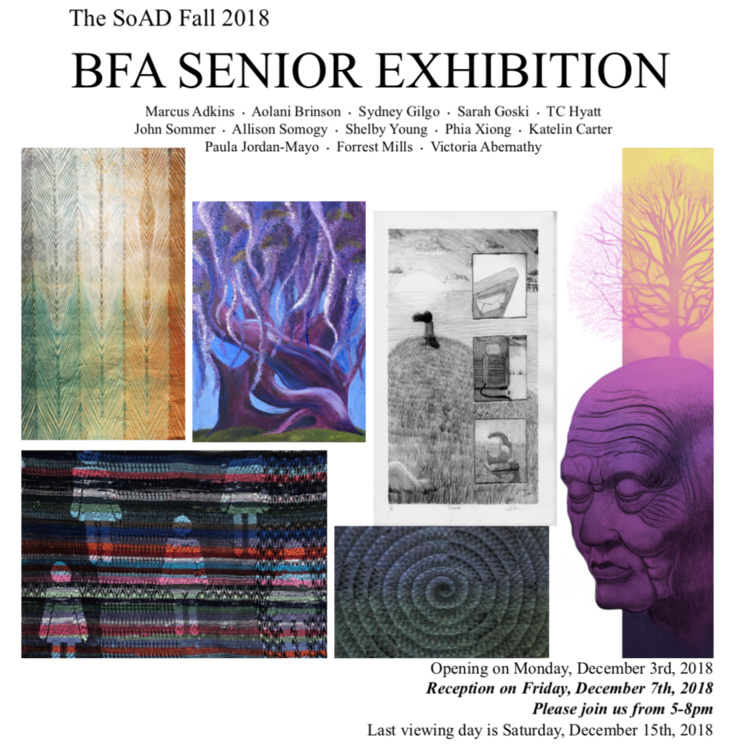 The SoAD Fall 2018 BFA Senior Exhibition