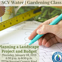 SCV Water Gardening Class: Planning A Landscape Project And Budget