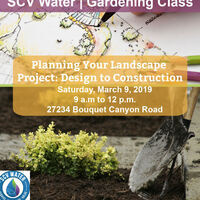 SCV Water Gardening Class: Planning Your Landscape Project – Design to Construction