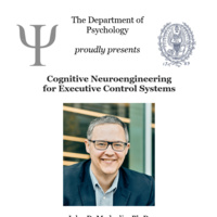 Psychology Job Talk: Cognitive Neuroengineering for Executive Control Systems