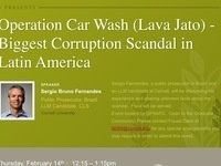 Operation Car Wash (Lava Jato) - Biggest Corruption Scandal in Latin America