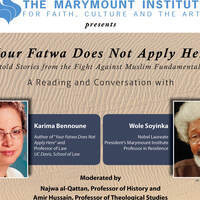 Your Fatwa Does Not Apply Here: A Conversation with Karima Bennoune and Wole Soyinka