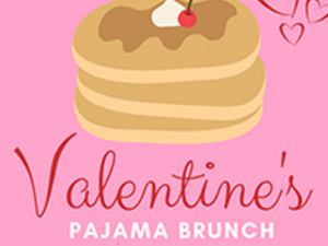 MISS SHIRLEY'S AND (COOL) PROGENY'S VALENTINE'S PAJAMA BRUNCH