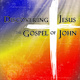 Discovering Jesus: The Gospel of John