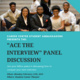 """Ace the Interview"" Panel Discussion"