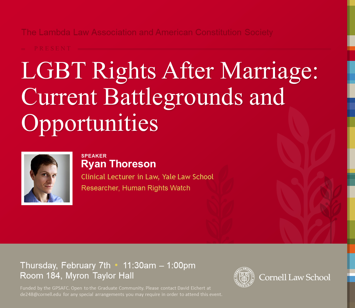 Lambda and the American Constitution Society Present: LGBT Rights After Marriage: Current Battlegrounds and Opportunities