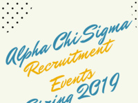 Alpha Chi Sigma Recruitment Events Spring 2019