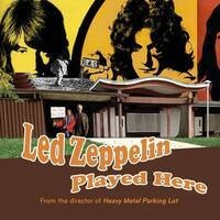 Led Zeppelin Played Here