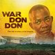 """War Don Don"" Film Screening & Director Talkback"