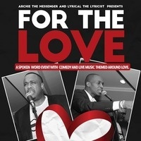 For The Love - Spoken Word and Comedy