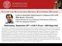 Leaders in Sustainable Global Enterprise Colloquium - Michael Levett,Senior Director & Vice Chairman of the Board of Directors, CDC Development Solutions