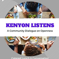 Kenyon Listens:  A Community Dialogue on Openness