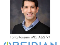 Career Conversation - Tariq Kassum, MD; A&S '97, COO and Head of Corporate Development @ Obsidian Therapeutics