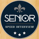 Senior Speed Interview