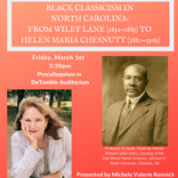 Black Classicism in North Carolina: From Wiley Lane (1852-1885) to Helen Maria Chestnutt (1880-1969)