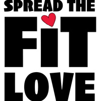 Spread the Fit Love