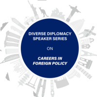 Diverse Diplomacy Speaker Series --- A Talk with FSO Miriam Murray