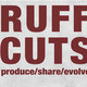 Ruff Cuts III - Please Note Date Change
