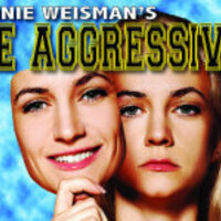 "URI Theatre Presents ""Be Aggressive"" by Annie Weisman"