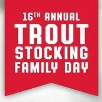 Trout Stocking Family and Kids Day