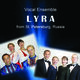 Lyra - Vocal Ensemble from St. Petersburg, Russia