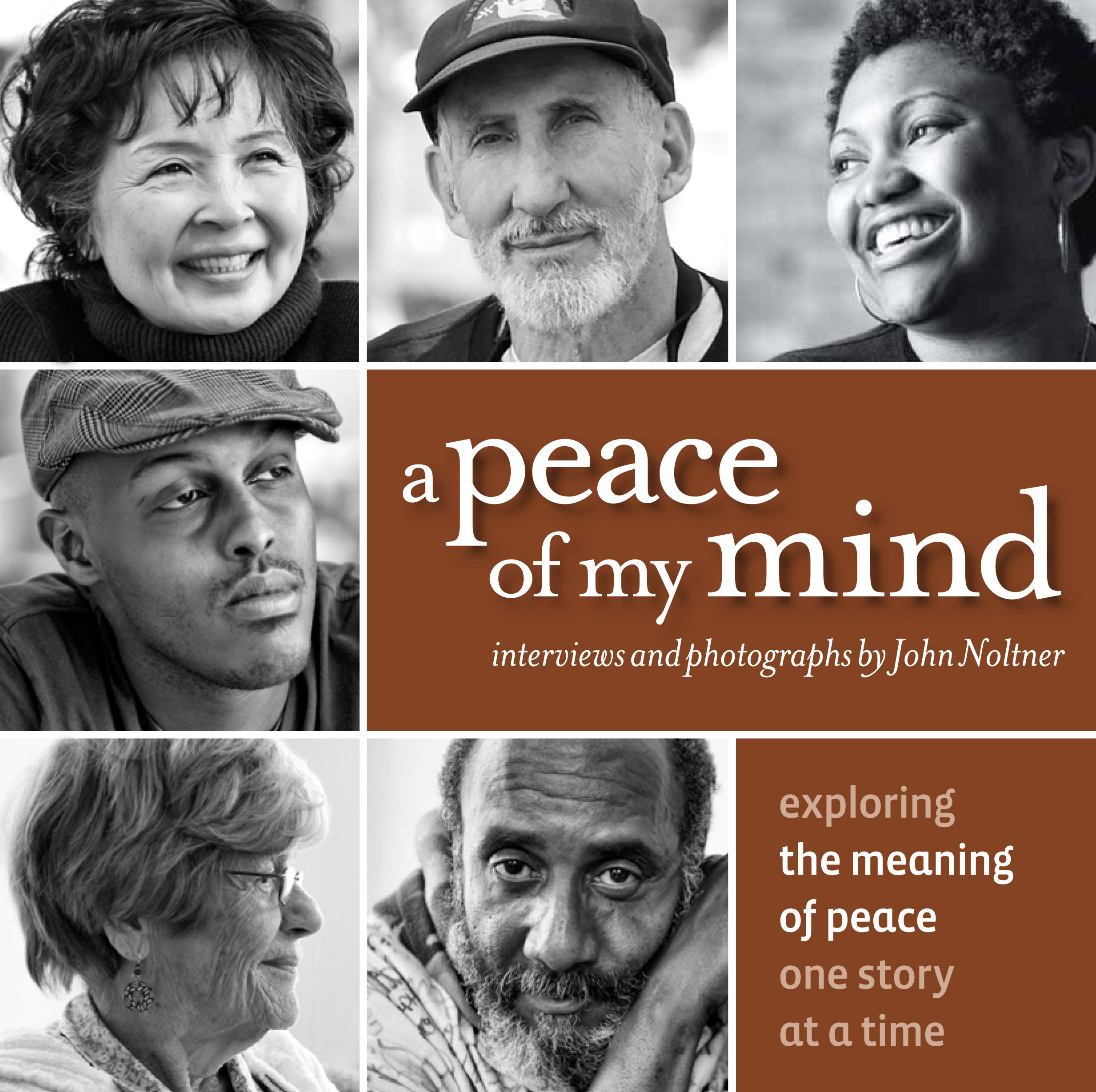 A Peace of My Mind:  Exploring the meaning of peace, one story at a time