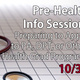 Pre-Health Info Session - Preparing to Apply to PA/DPT/Other Health Grad Programs