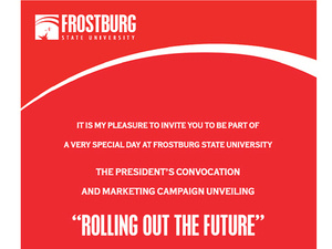 """Rolling Out the Future"" - President's Convocation and Marketing Campaign Launch"