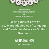 """Atiqa Hachimi, """"Policing Dialect Loyalties: Style and Ideologies of Language and Gender in Moroccan Digital Discourse"""""""