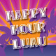 Happy Hour Luau