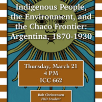 Indigenous People, the Environment, and the Chaco Frontier: Argentina, 1870-1930