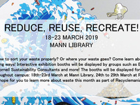 Reduce, Reuse, Recreate!: A Recyclemania display at Mann Library & Physical Sciences Building Atrium