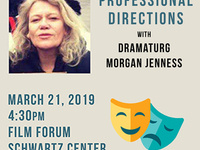 Professional Directions with Dramaturg Morgan Jenness