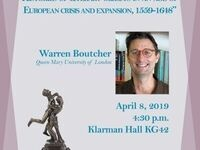 "Warren Boutcher, ""Reconnecting European literary history: Histories of literary objects in an age of European crisis and expansion, 1559-1648"""