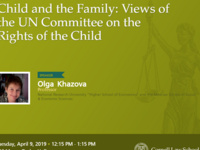 """Berger International Speaker Series - """"Child and the Family: Views of the UN Committee on the Rights of the Child"""""""