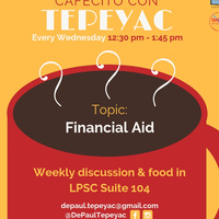 Cafecito con Tepeyac: Let's Talk About Financial Aid