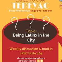 Cafecito con Tepeyac: Being Latinx in the City!
