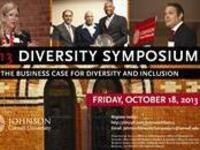 "Diversity Symposium 2013:  ""The Business Case for Diversity and Inclusion"""