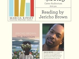 Marcia Kinsey Visiting Writers Series: Jericho Brown