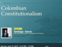 Berger International Speaker Series and Briggs Society of International law – Colombian Constitutionalism