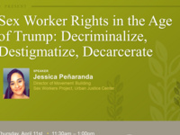 Lambda, the Latino American Law Student Association, and the National Lawyers Guild Present: Sex Worker Rights in the Age of Trump